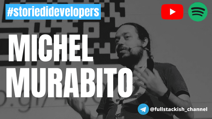 #storiedidevelopers - Michel Murabito